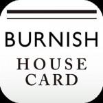 BURNISH HOUSE CARD © BURNISH COMPANY Ltd.,