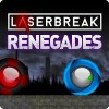 Laserbreak Renegades errorsevendev