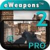 武器カメラ3D 2 銃 シミュレータ Pro WeaponsPro