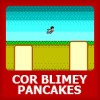 COR BLIMEY PANCAKES! JamesBrooks