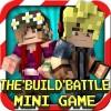 The Build Battle : Mini Game Finger Legend Inc.
