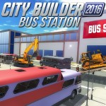 City builder 2016 Bus Station VascoGames