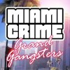 Miami Crime: Grand Gangsters BMG ITcorp