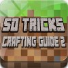 Crafting Guide 2 50 Tricks youtugamesapps
