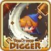 Don't Stop, Digger! 히스테릭몬스터