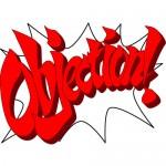 Objection! Object to Everything! Barış Demirdelen